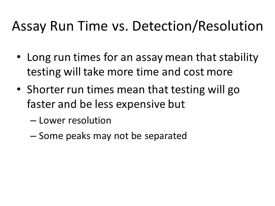 Assay Run Time vs. Detection/Resolution