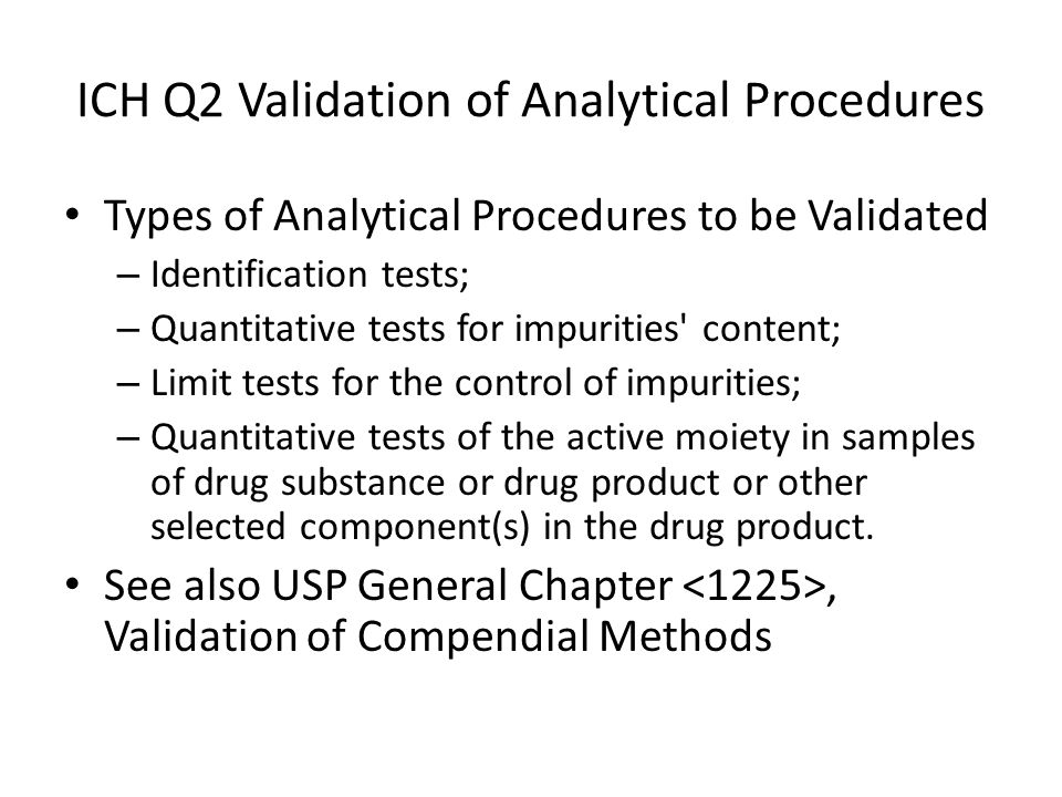 ICH Q2 Validation of Analytical Procedures