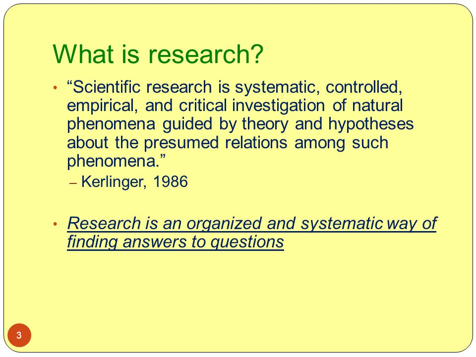 What is research