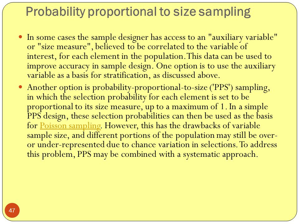 Probability proportional to size sampling