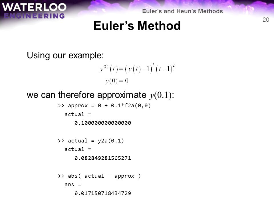 Euler's Method Using our example: we can therefore approximate y(0.1):