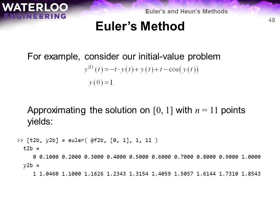 Euler's Method For example, consider our initial-value problem