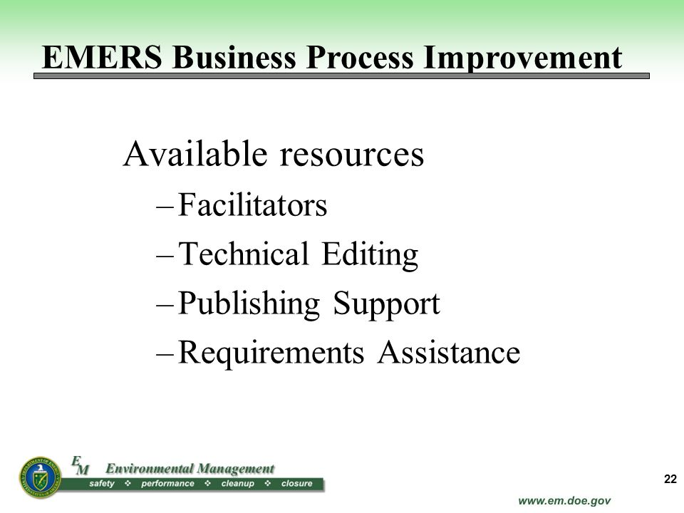 Available resources EMERS Business Process Improvement Facilitators