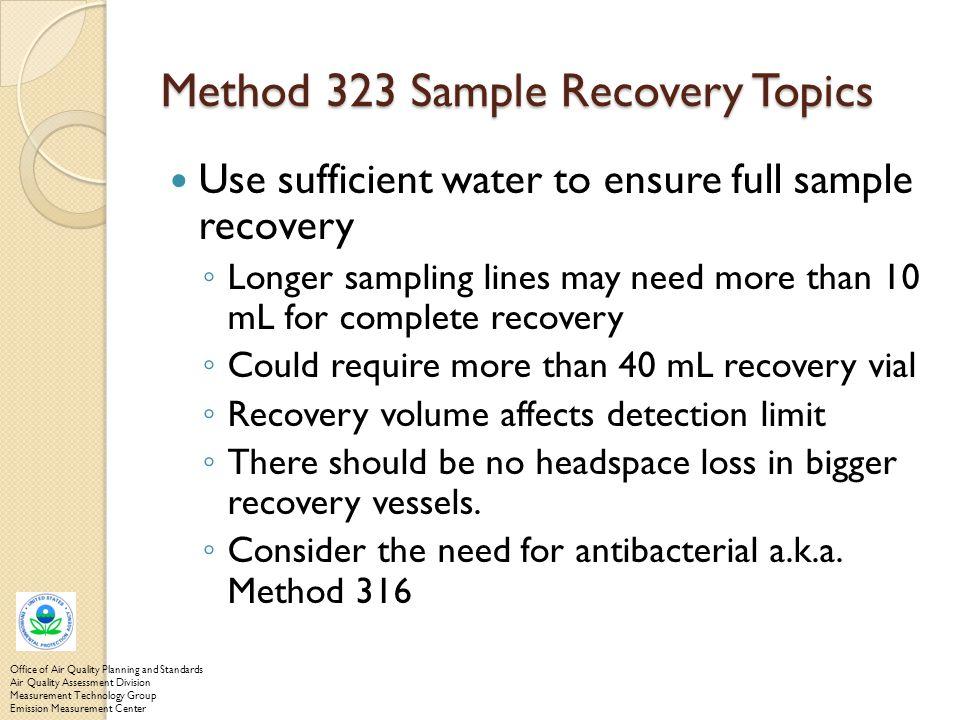 Method 323 Sample Recovery Topics