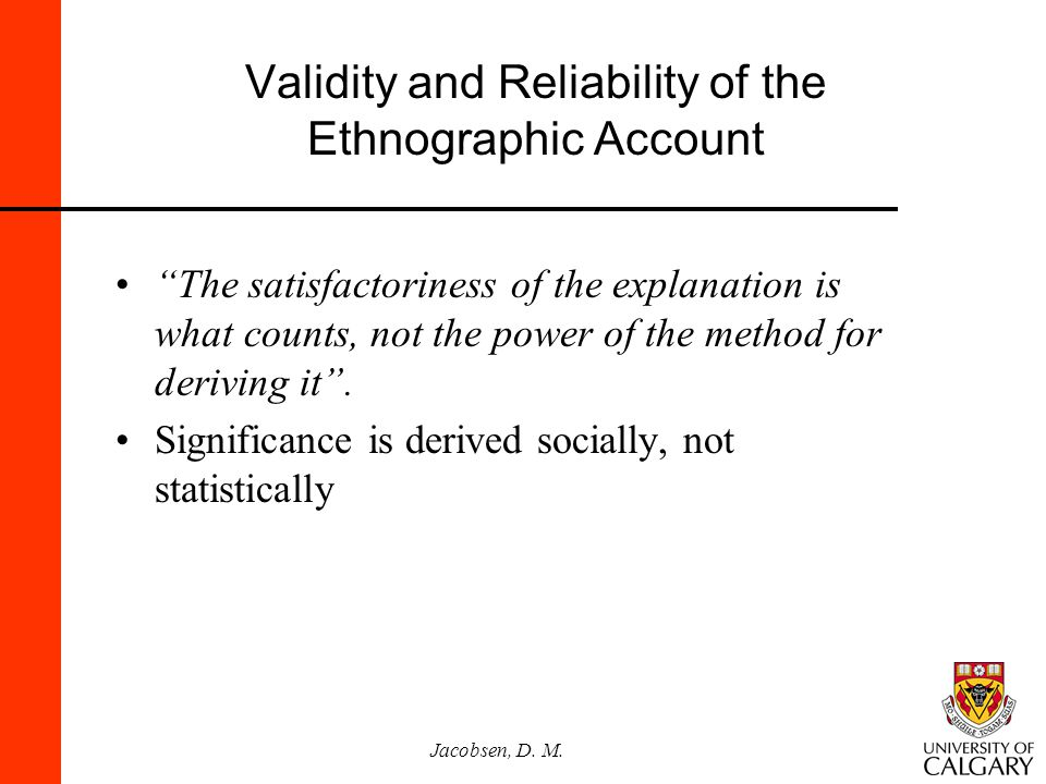 Validity and Reliability of the Ethnographic Account