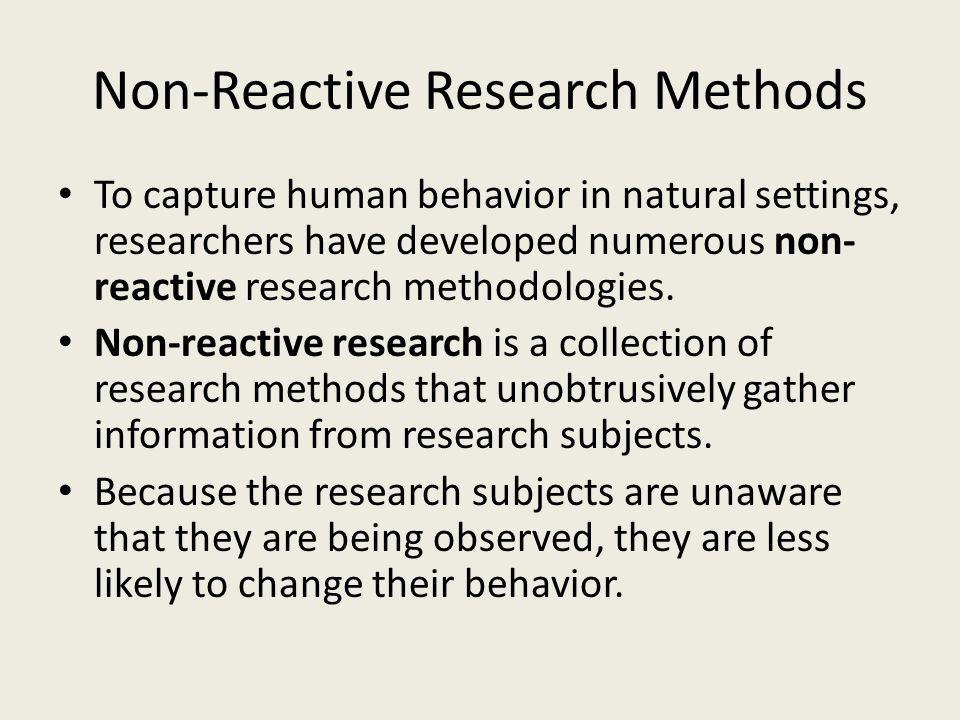 Non-Reactive Research Methods