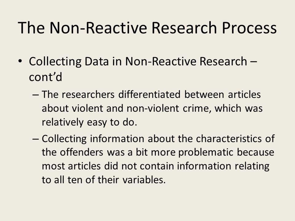 The Non-Reactive Research Process