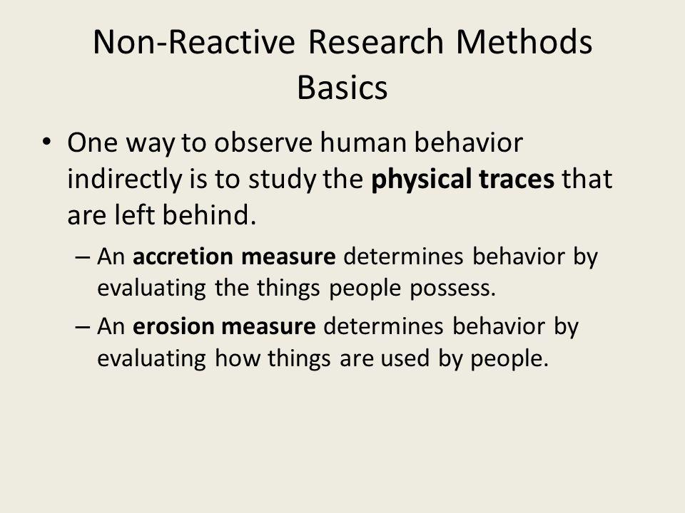 Non-Reactive Research Methods Basics