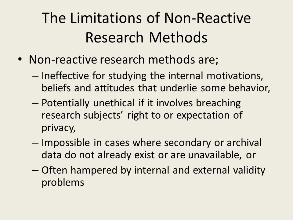 The Limitations of Non-Reactive Research Methods