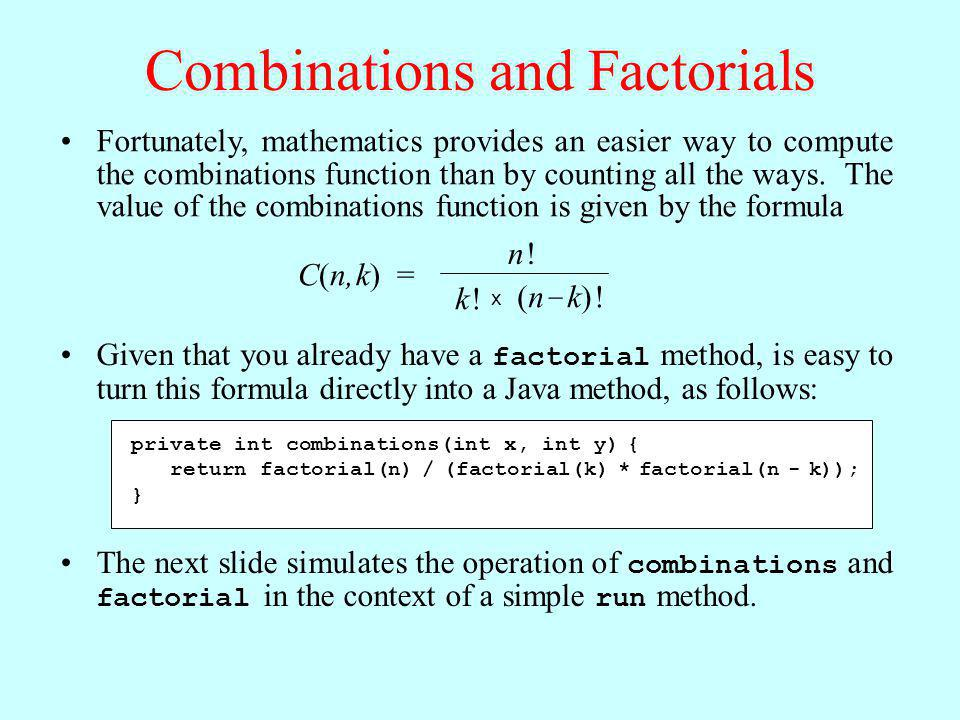 Combinations and Factorials
