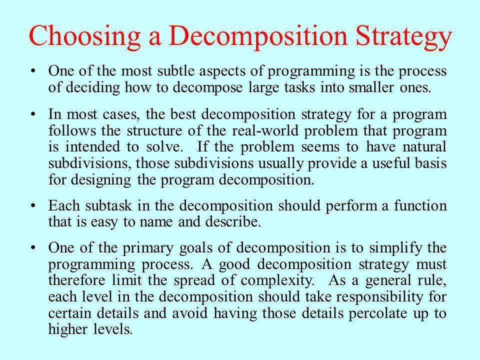 Choosing a Decomposition Strategy