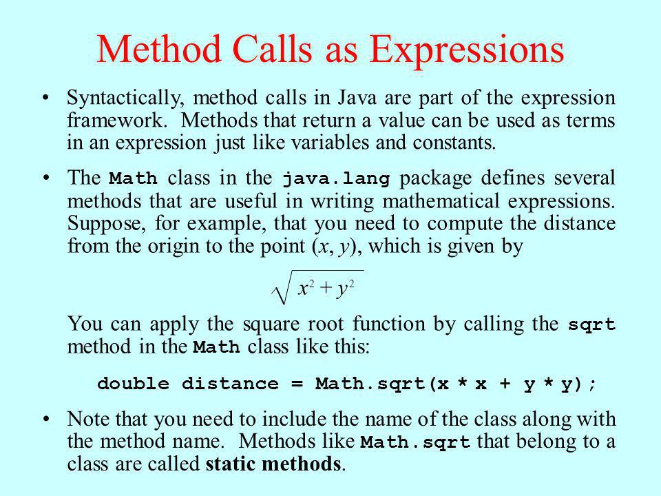 Method Calls as Expressions