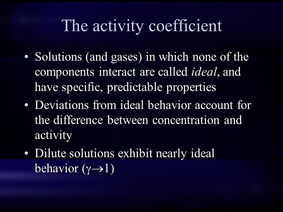 The activity coefficient