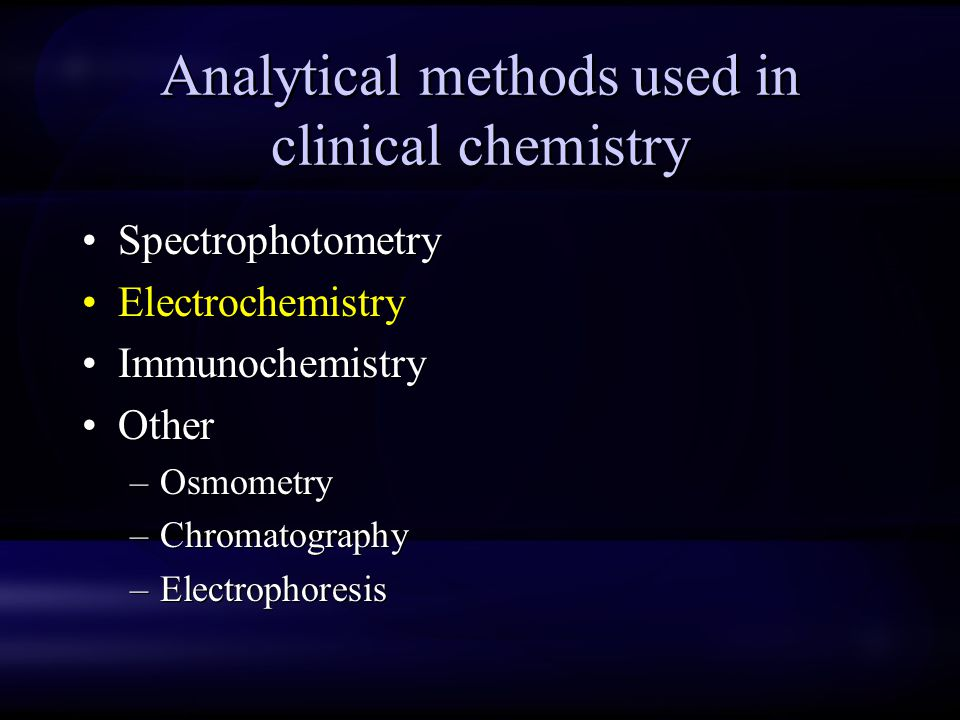 Analytical methods used in clinical chemistry