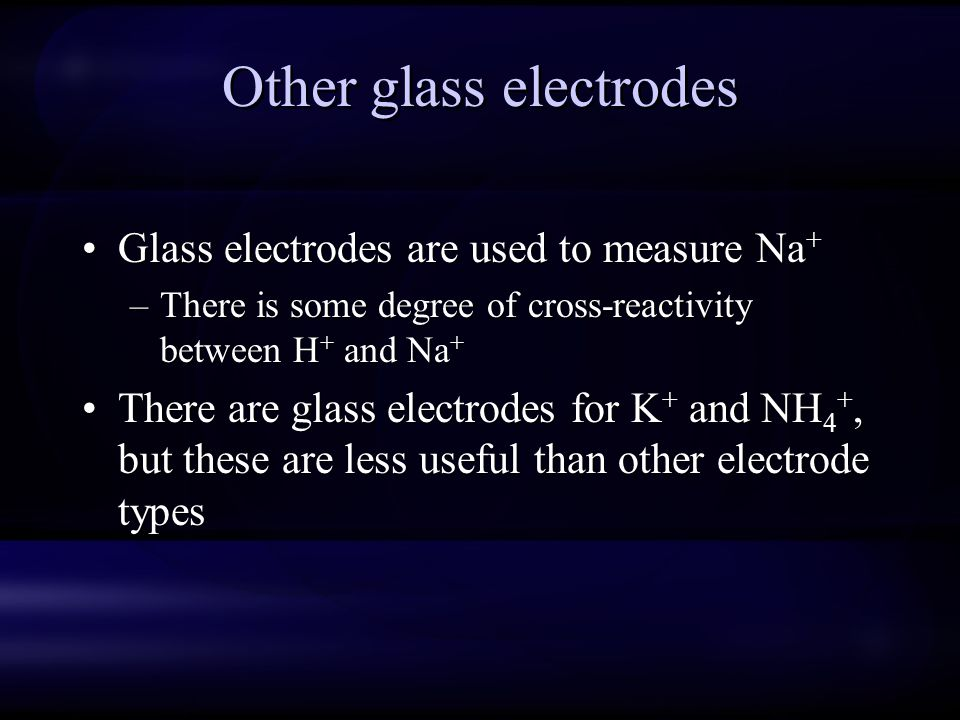 Other glass electrodes