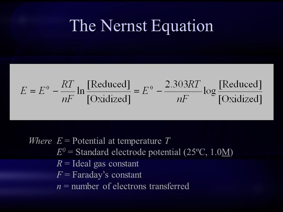 The Nernst Equation Where E = Potential at temperature T