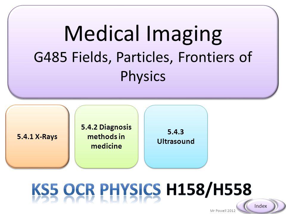 5.4.2 Diagnosis methods in medicine