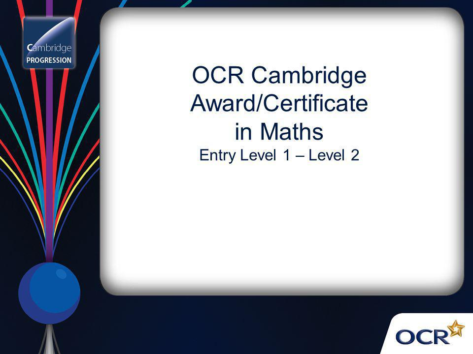 OCR Cambridge Award/Certificate in Maths Entry Level 1 – Level 2