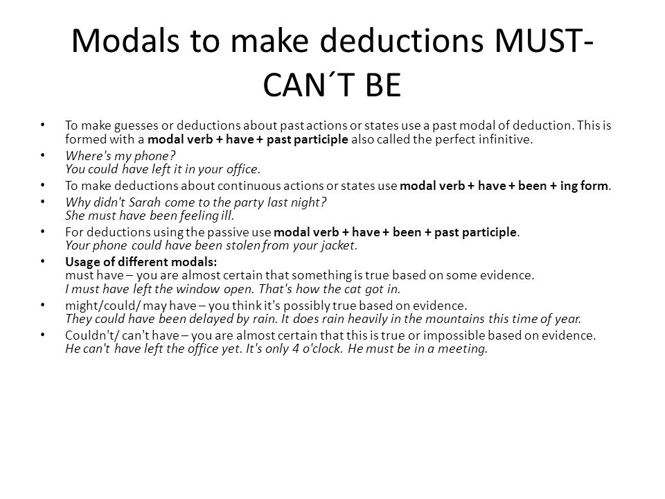Modals to make deductions MUST- CAN´T BE