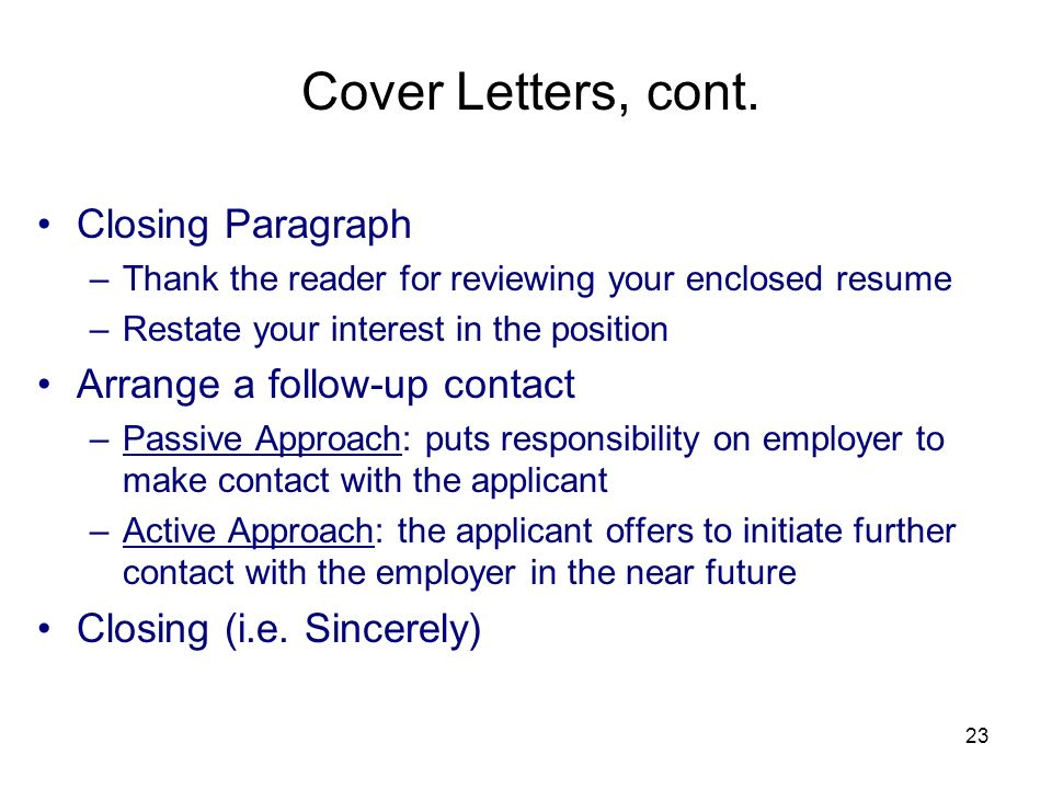 Cover letter finishing paragraph for Closing paragraph of a cover letter