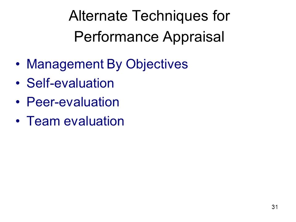 Alternate Techniques for Performance Appraisal