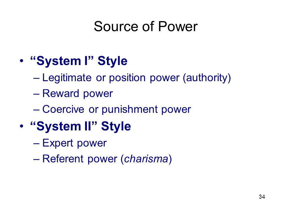 Source of Power System I Style System II Style