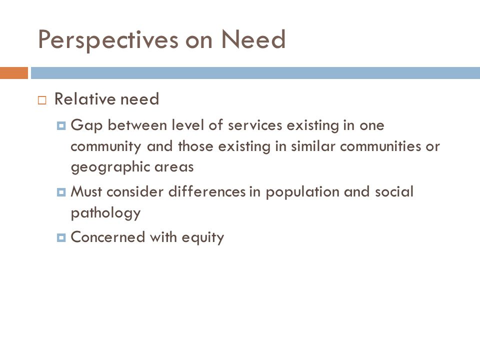 Perspectives on Need Relative need