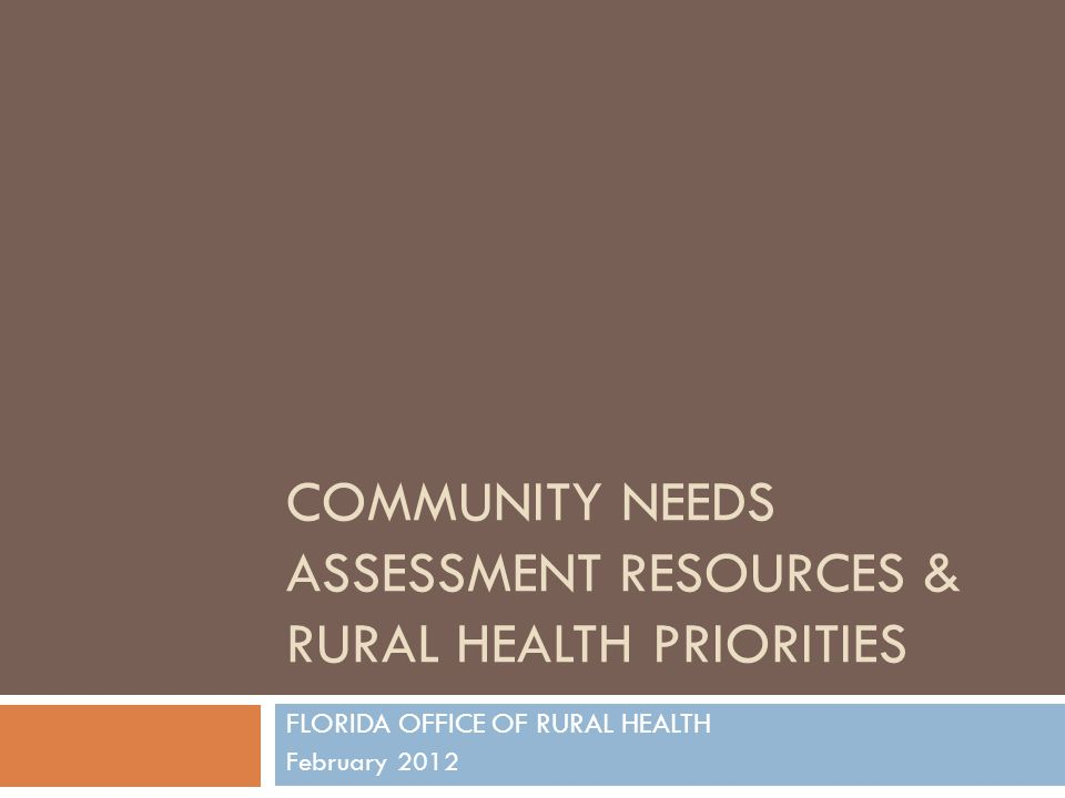 Community Needs Assessment Resources & Rural Health Priorities