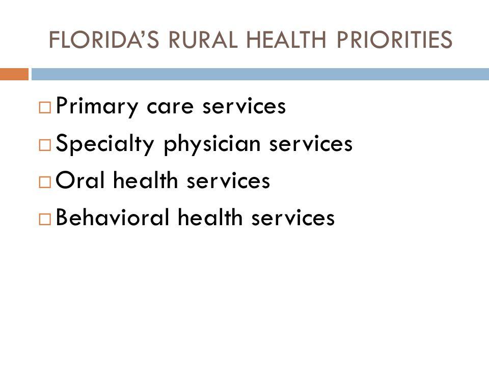 FLORIDA'S RURAL HEALTH PRIORITIES