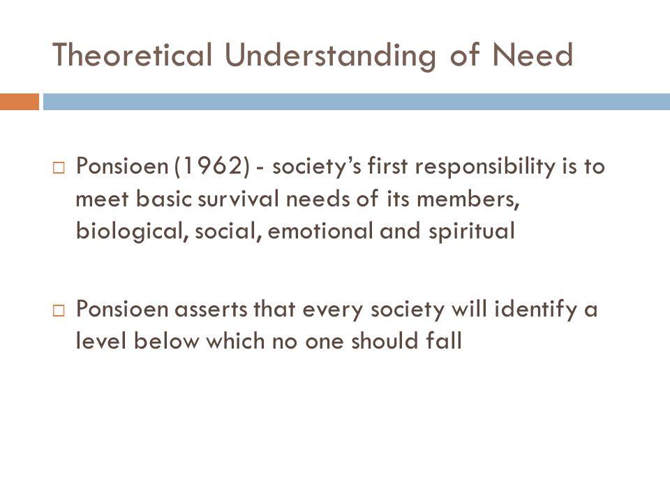 Theoretical Understanding of Need