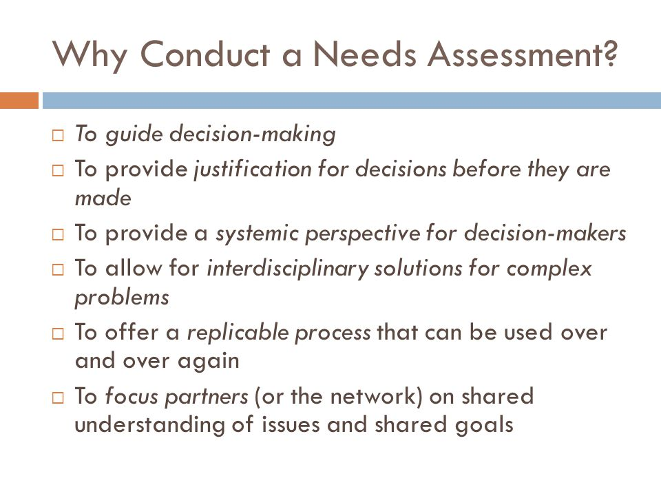 Why Conduct a Needs Assessment