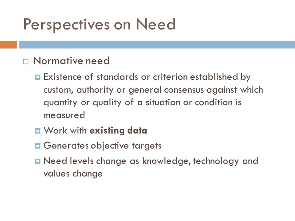 Perspectives on Need Normative need