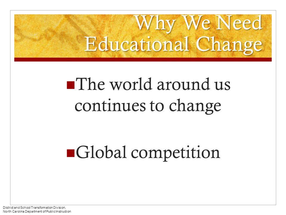 Why We Need Educational Change