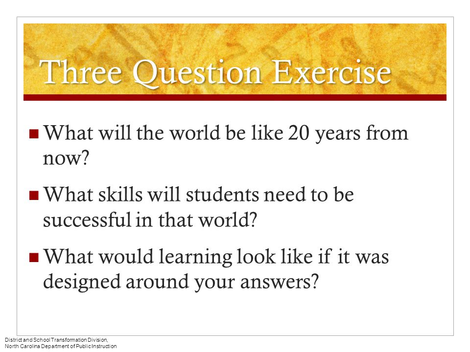 Three Question Exercise