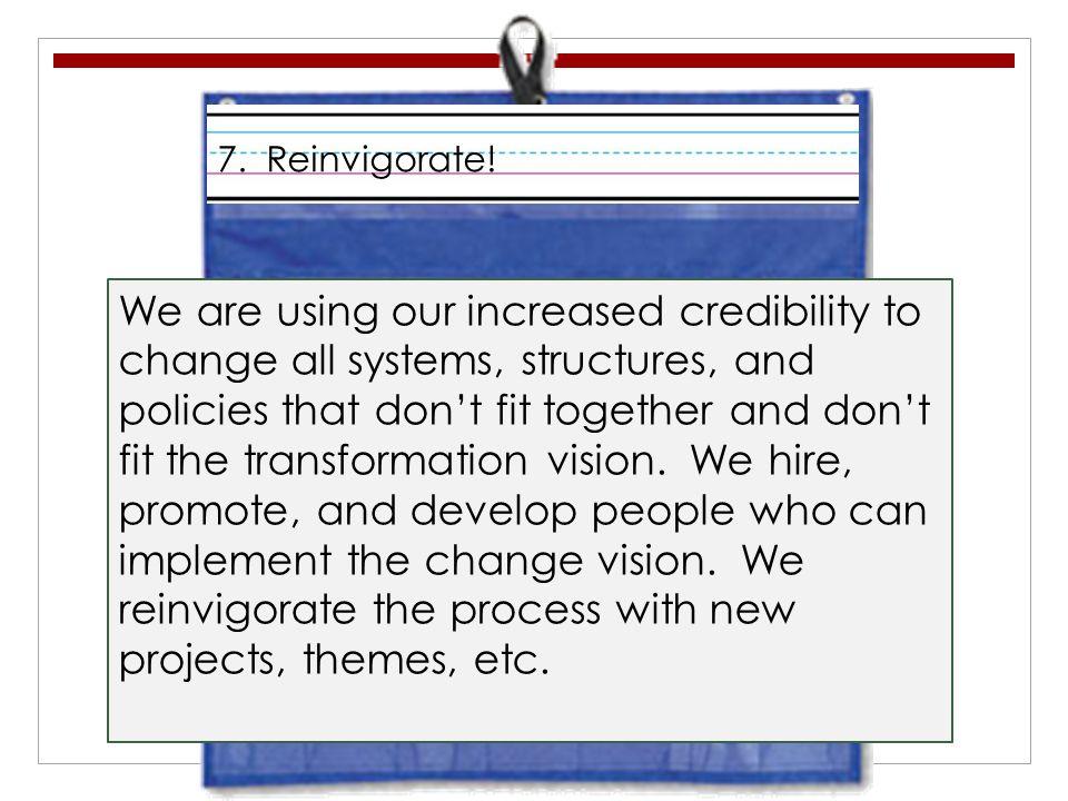 7. Reinvigorate!