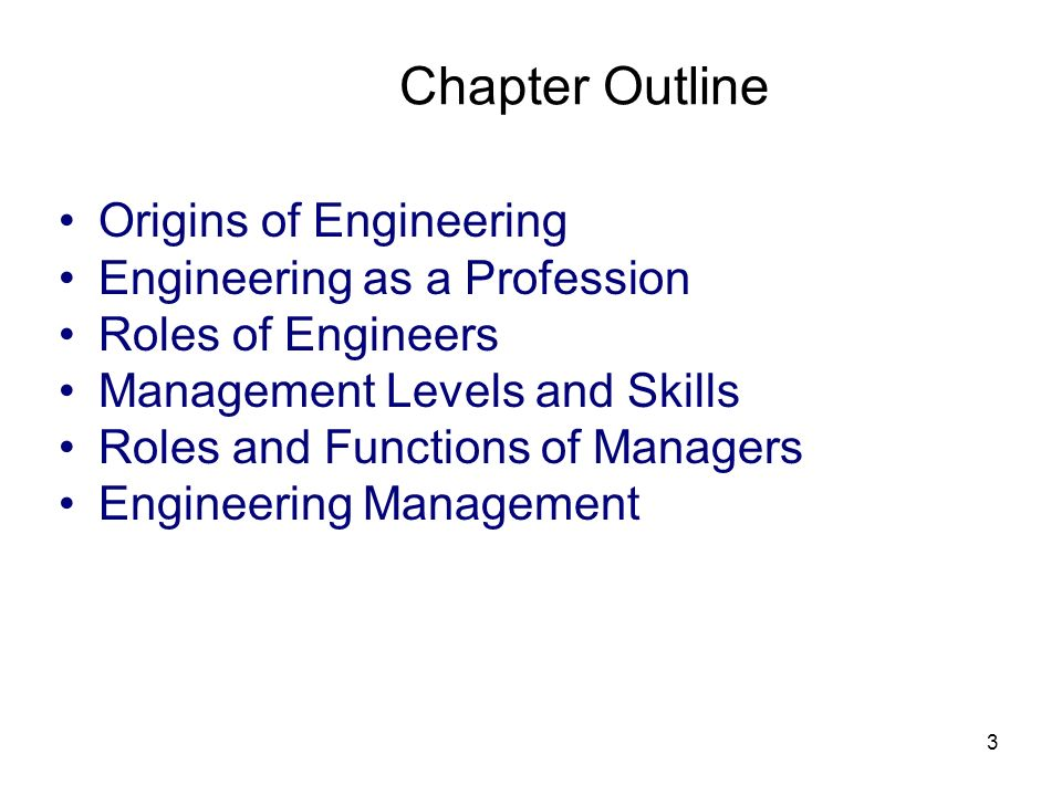 Chapter Outline Origins of Engineering Engineering as a Profession