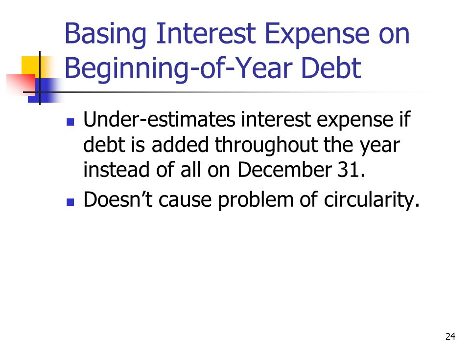 Basing Interest Expense on Beginning-of-Year Debt