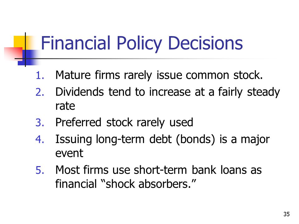 Financial Policy Decisions