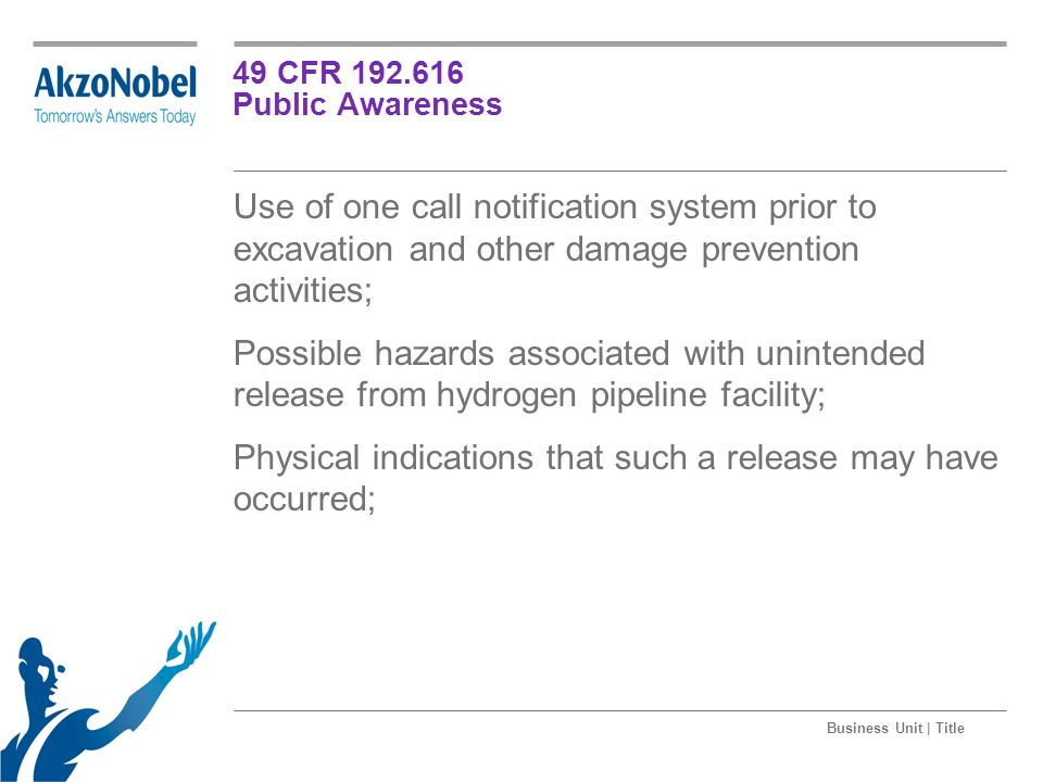 Physical indications that such a release may have occurred;