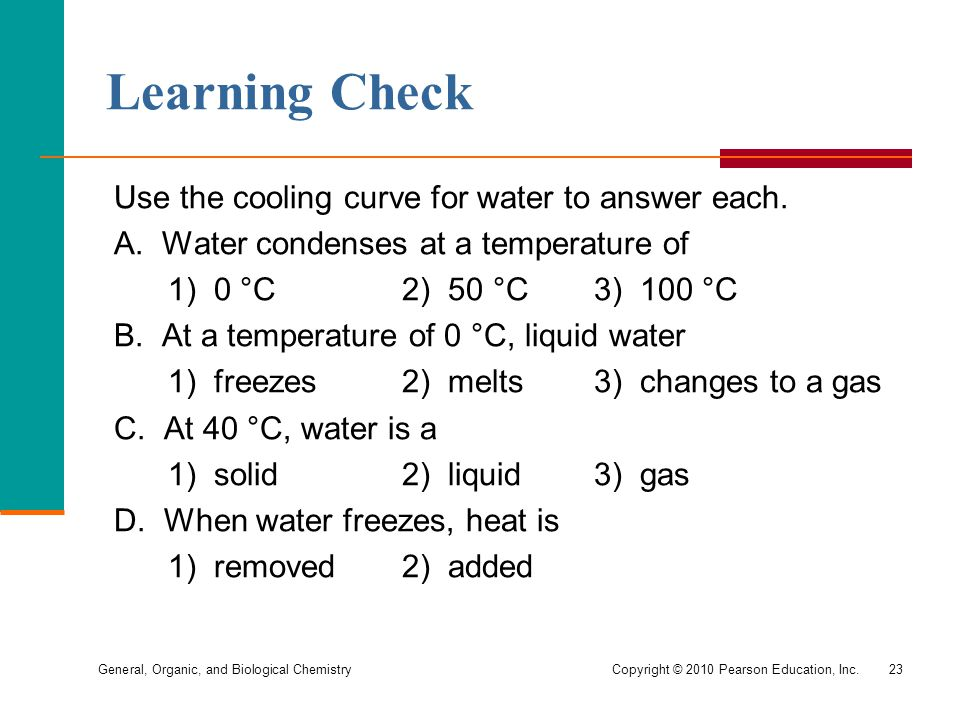 Learning Check Use the cooling curve for water to answer each.