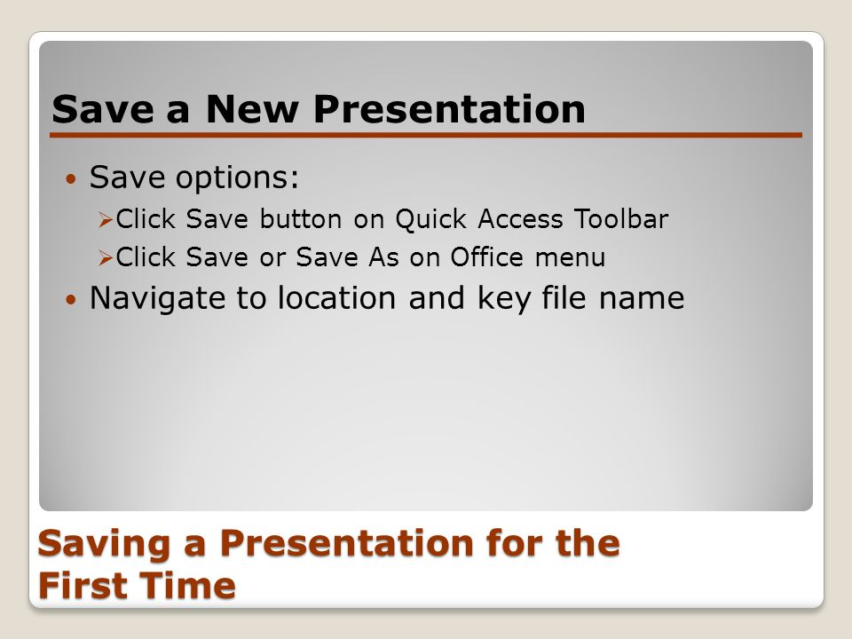 Saving a Presentation for the First Time