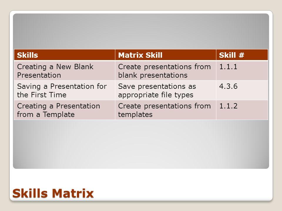 Skills Matrix Skills Matrix Skill Skill #