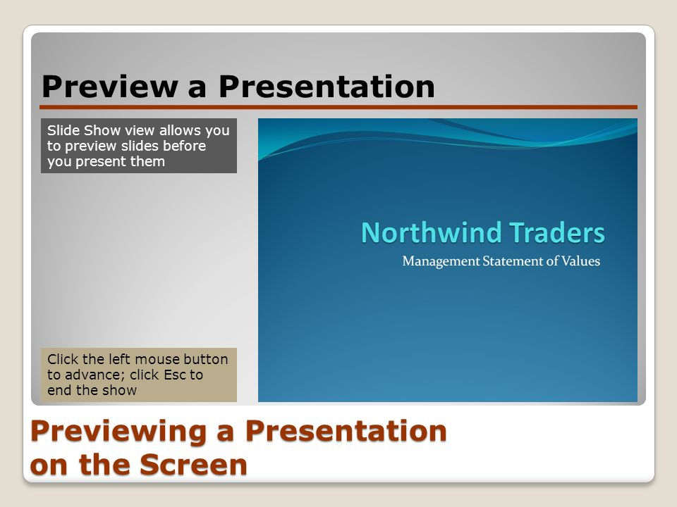 Previewing a Presentation on the Screen