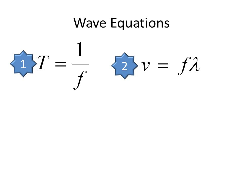 Wave Equations 1 2