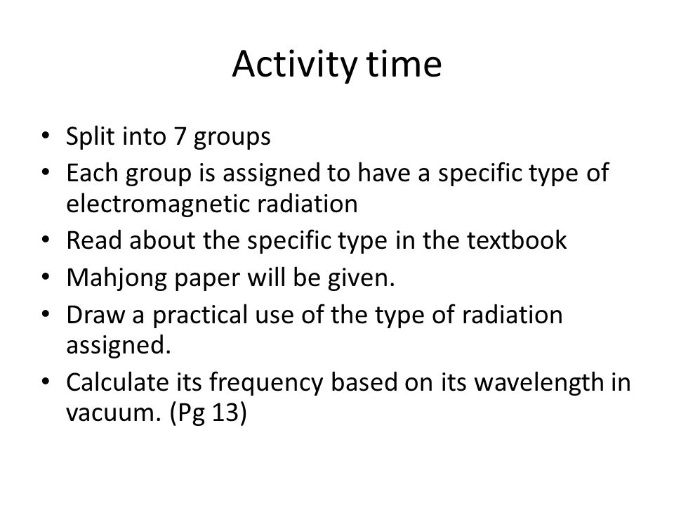 Activity time Split into 7 groups