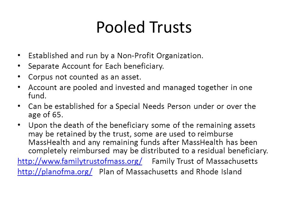 Pooled Trusts Established and run by a Non-Profit Organization.