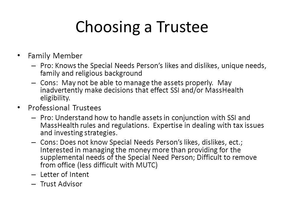 Choosing a Trustee Family Member Professional Trustees