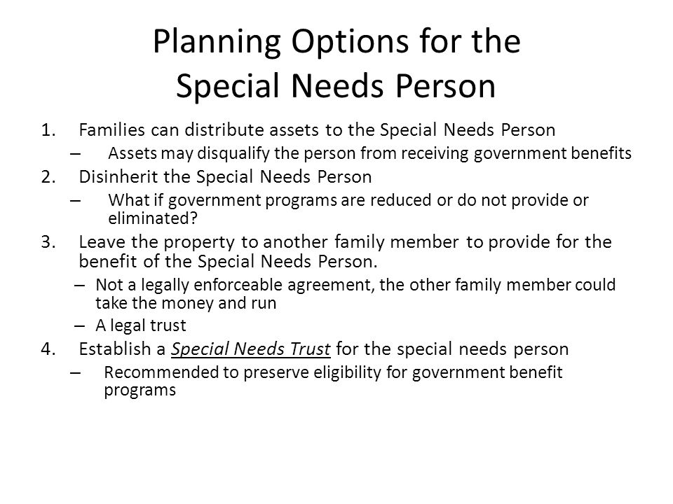 Planning Options for the Special Needs Person
