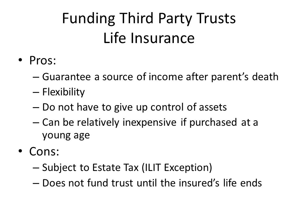 Funding Third Party Trusts Life Insurance