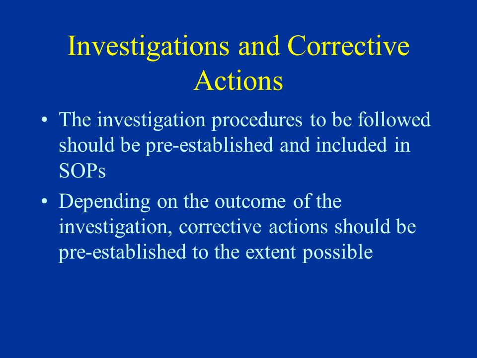 Investigations and Corrective Actions
